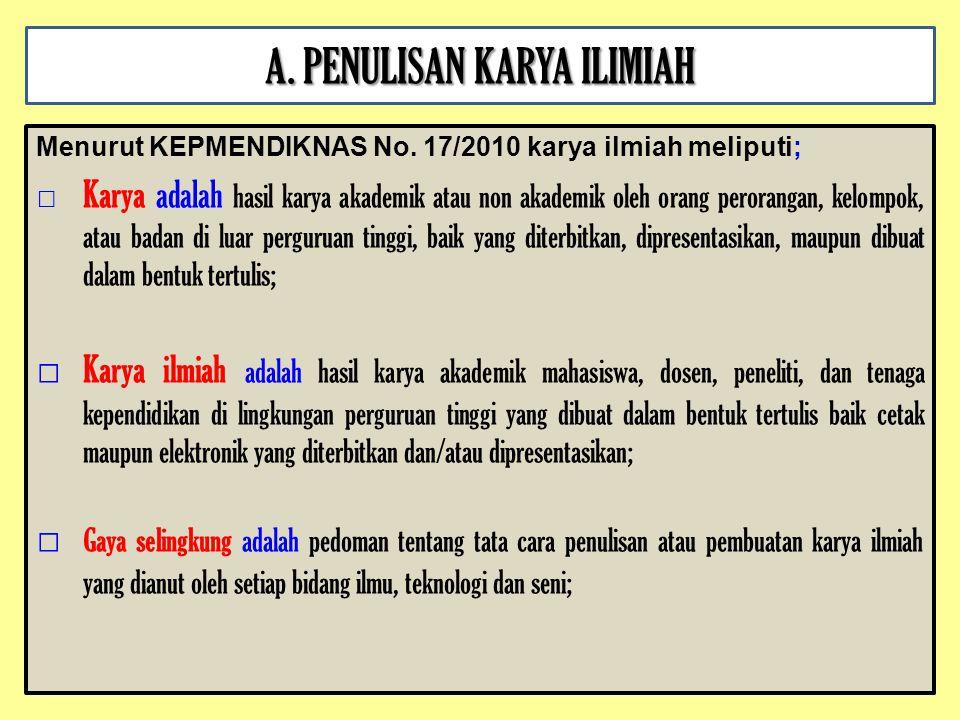 A. PENULISAN KARYA ILIMIAH