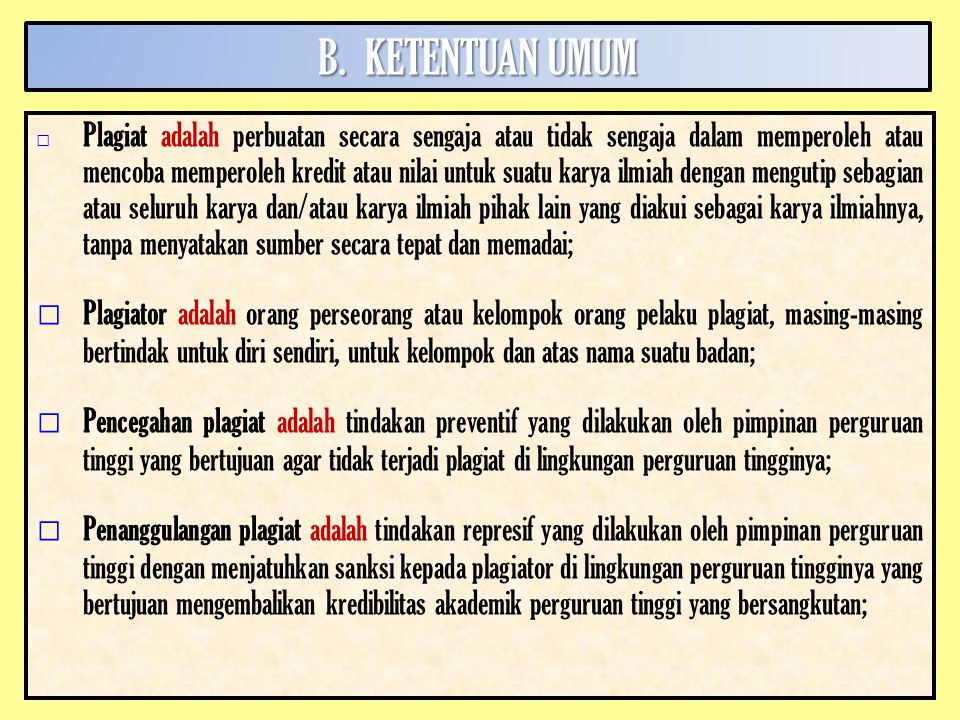 B. KETENTUAN UMUM