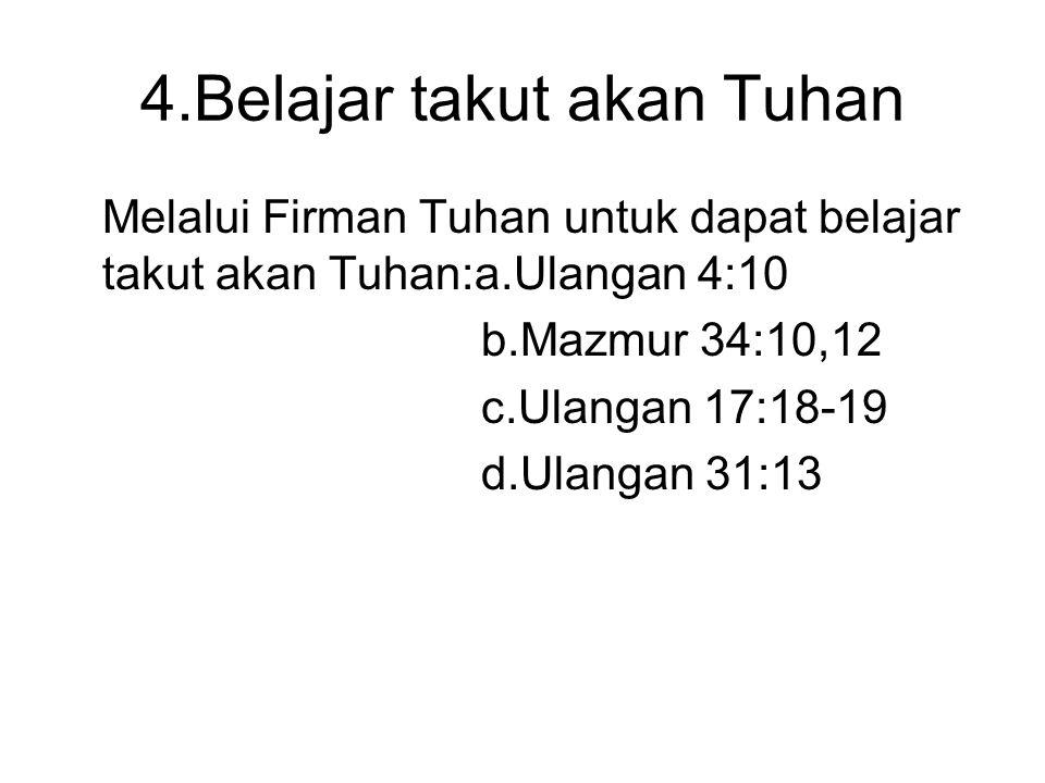 4.Belajar takut akan Tuhan