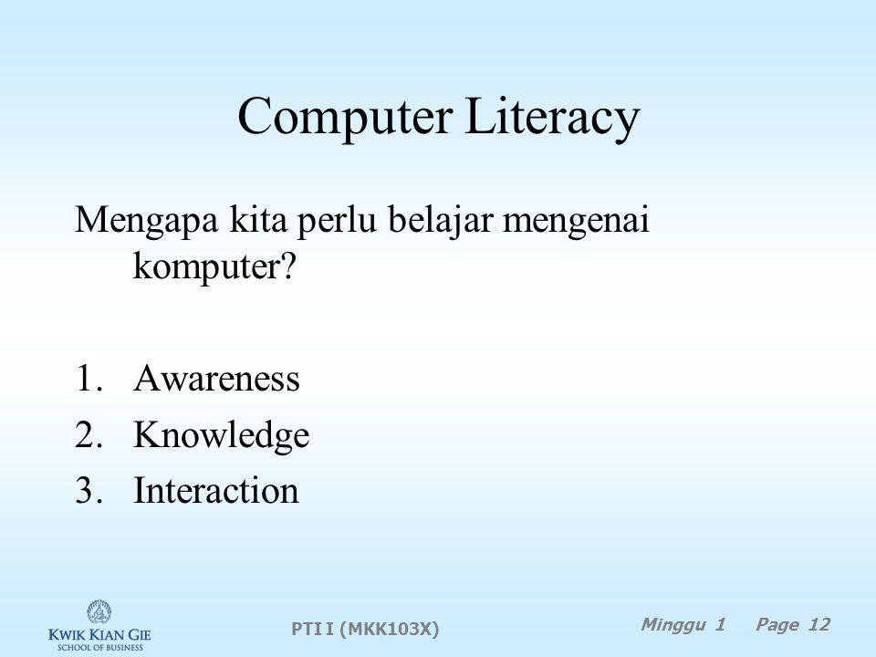 Computer Literacy Mengapa kita perlu belajar mengenai komputer