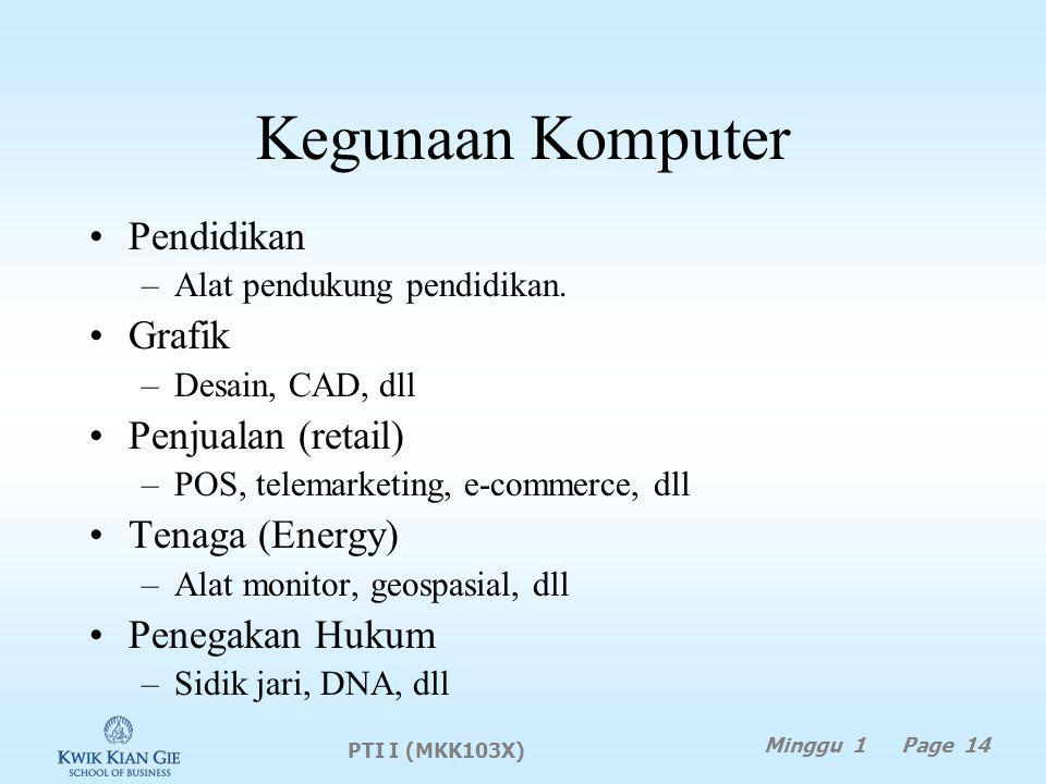 Kegunaan Komputer Pendidikan Grafik Penjualan (retail) Tenaga (Energy)