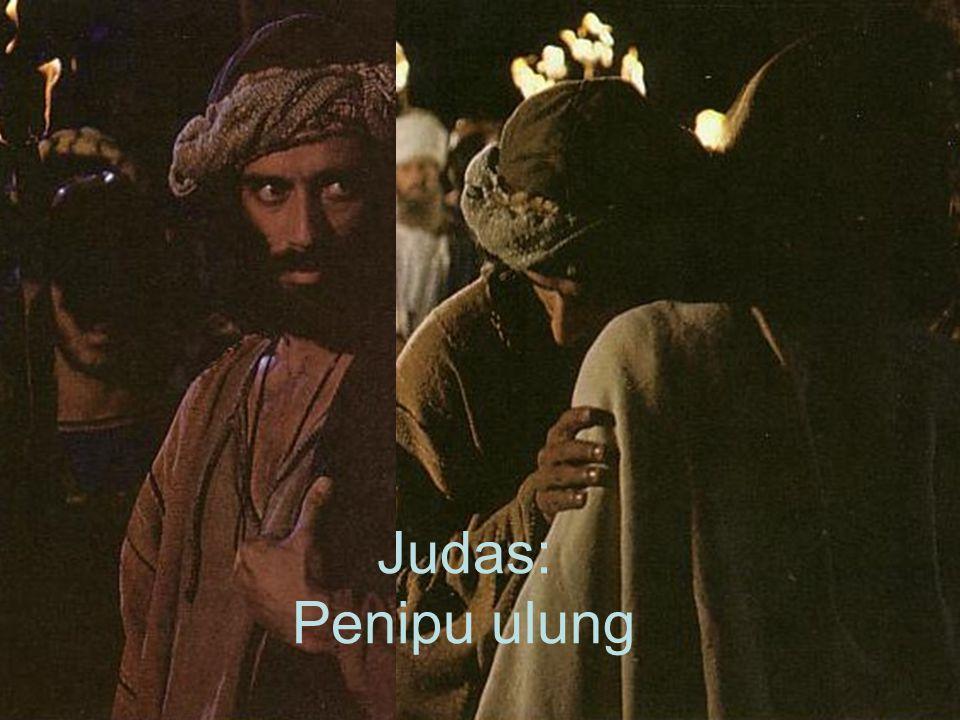 Judas: Penipu ulung