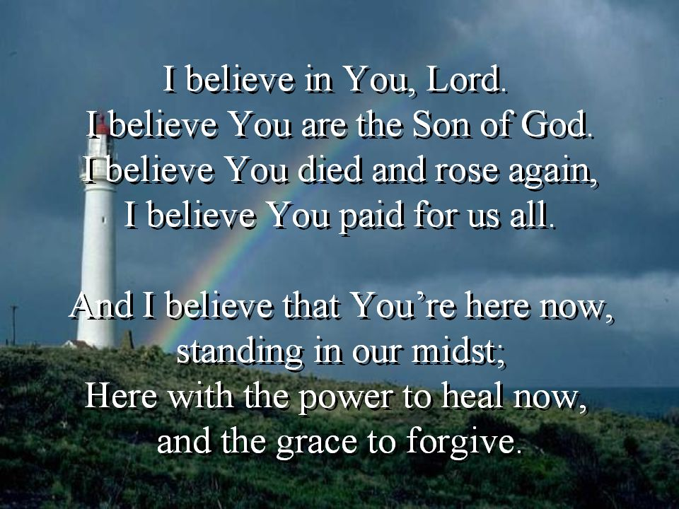 Song – I believe in Jesus 2