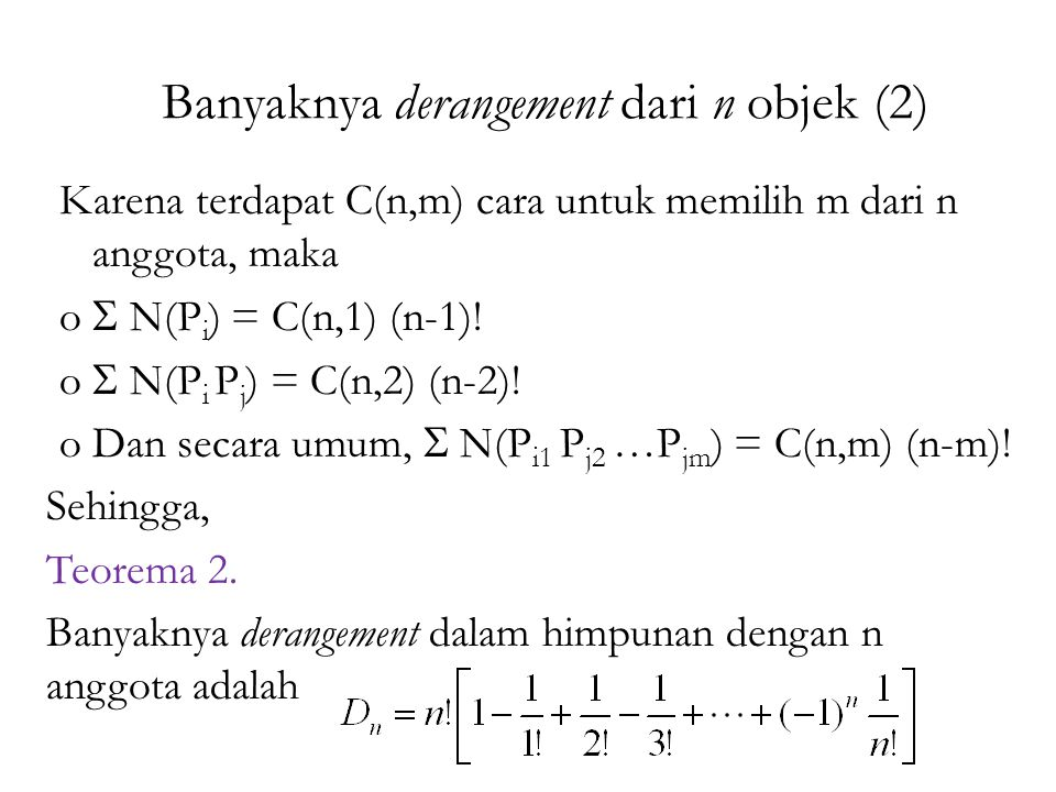 Banyaknya derangement dari n objek (2)