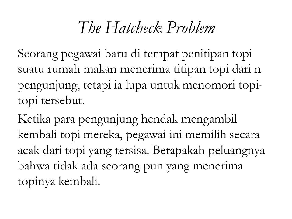 The Hatcheck Problem