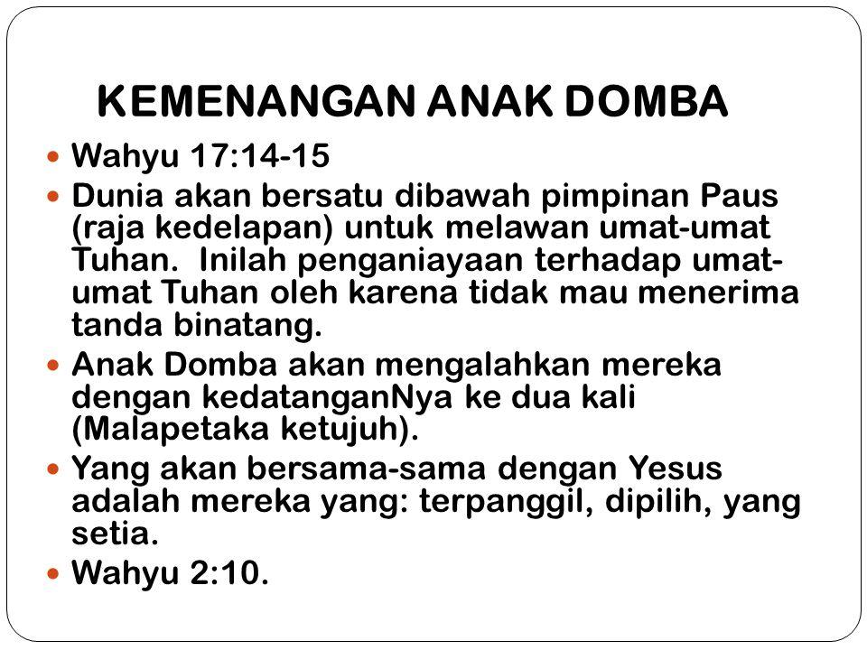 KEMENANGAN ANAK DOMBA Wahyu 17:14-15