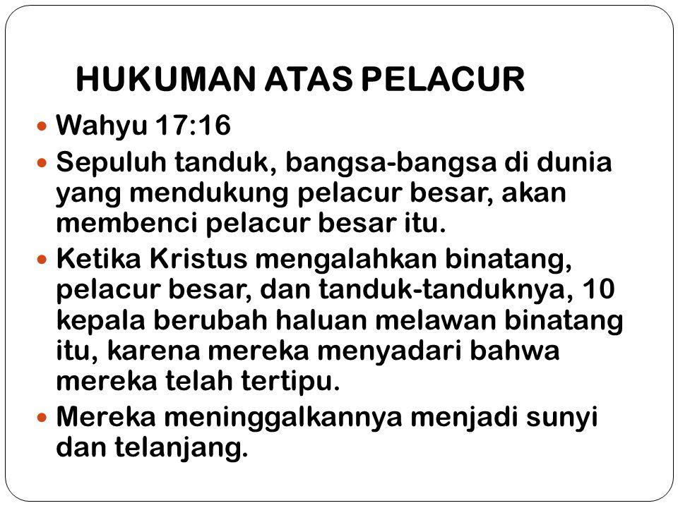 HUKUMAN ATAS PELACUR Wahyu 17:16