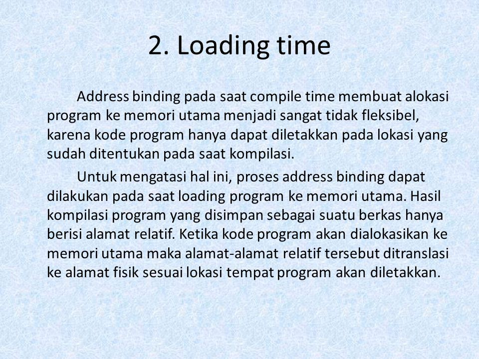 2. Loading time