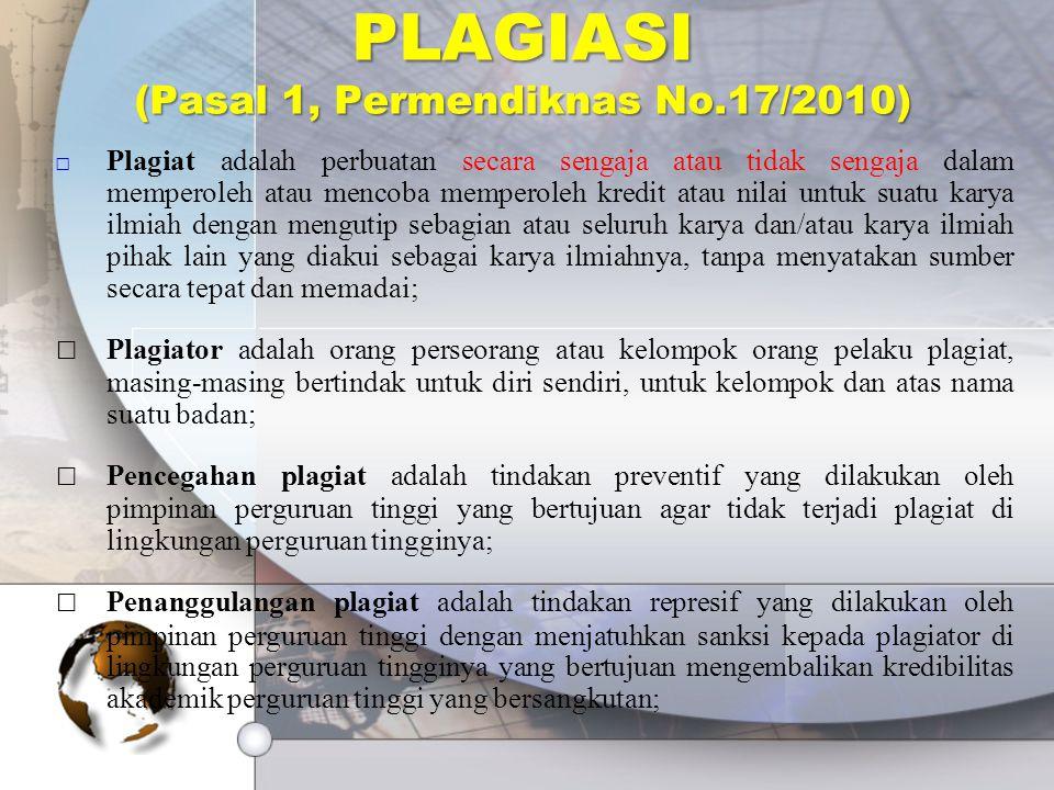 PLAGIASI (Pasal 1, Permendiknas No.17/2010)