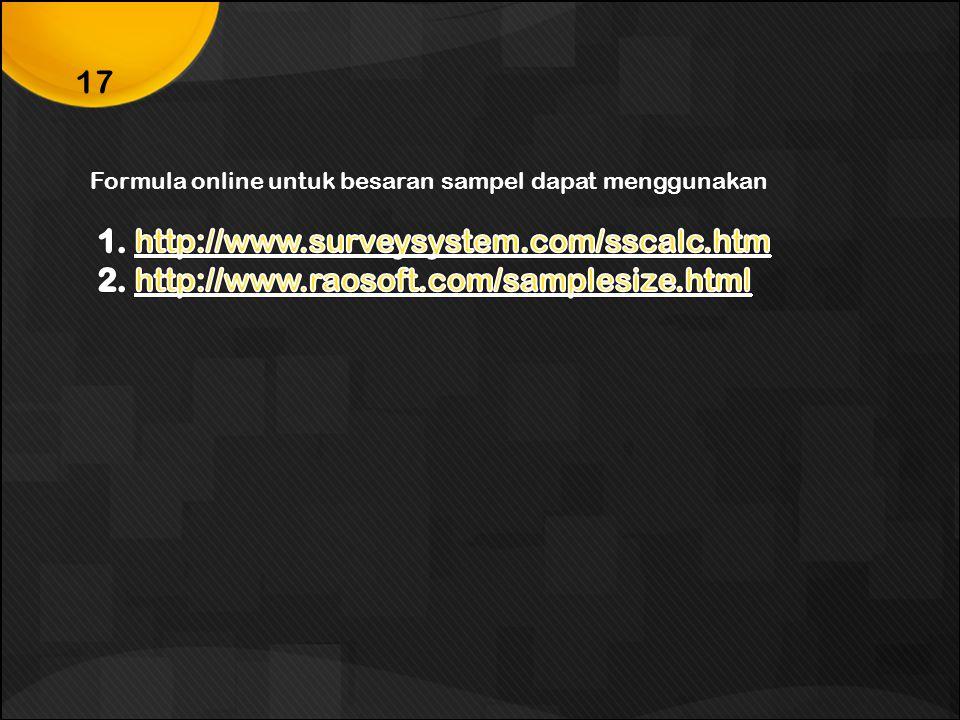 1. http://www.surveysystem.com/sscalc.htm