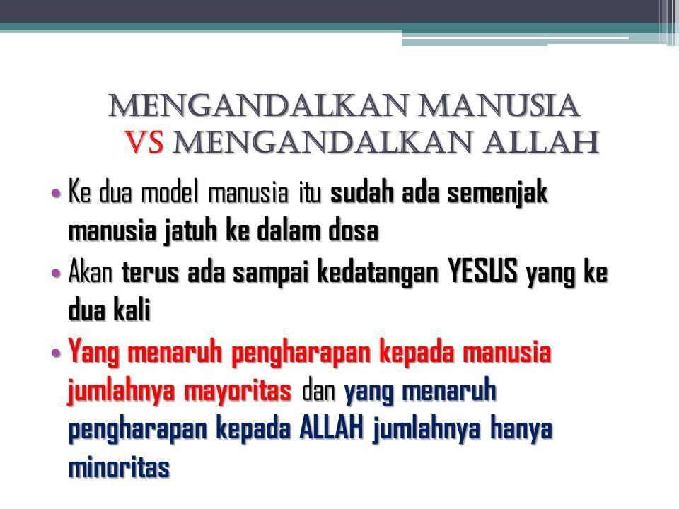 Mengandalkan Manusia VS Mengandalkan Allah