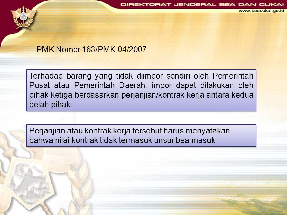 PMK Nomor 163/PMK.04/2007
