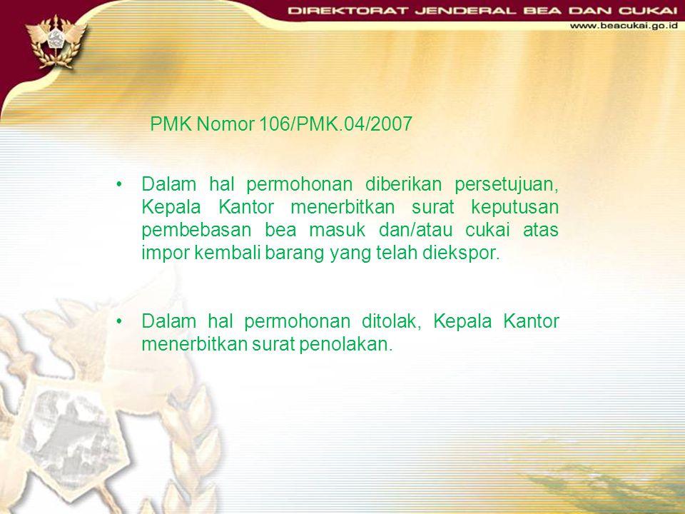 PMK Nomor 106/PMK.04/2007