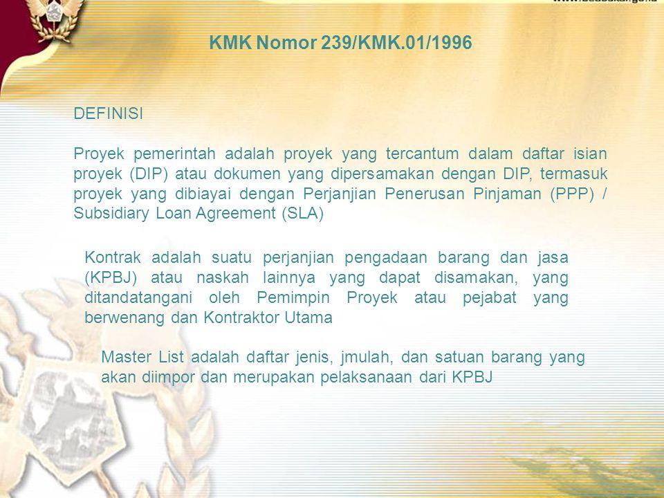 KMK Nomor 239/KMK.01/1996 DEFINISI