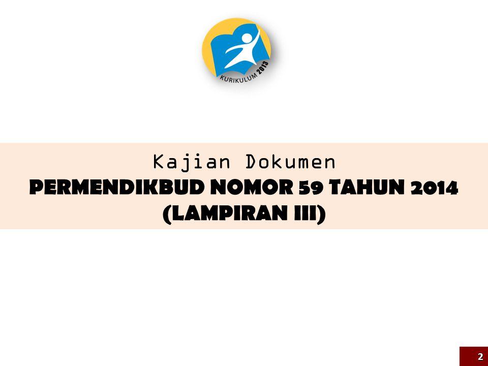 Kajian Dokumen PERMENDIKBUD NOMOR 59 TAHUN 2014 (LAMPIRAN III)