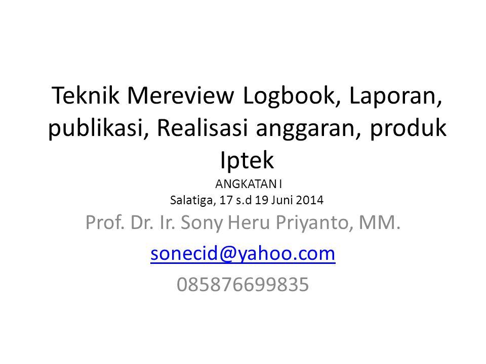Prof. Dr. Ir. Sony Heru Priyanto, MM. sonecid@yahoo.com 085876699835