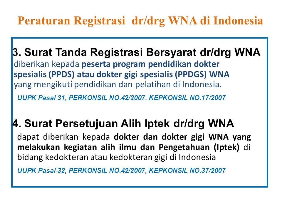 Peraturan Registrasi dr/drg WNA di Indonesia