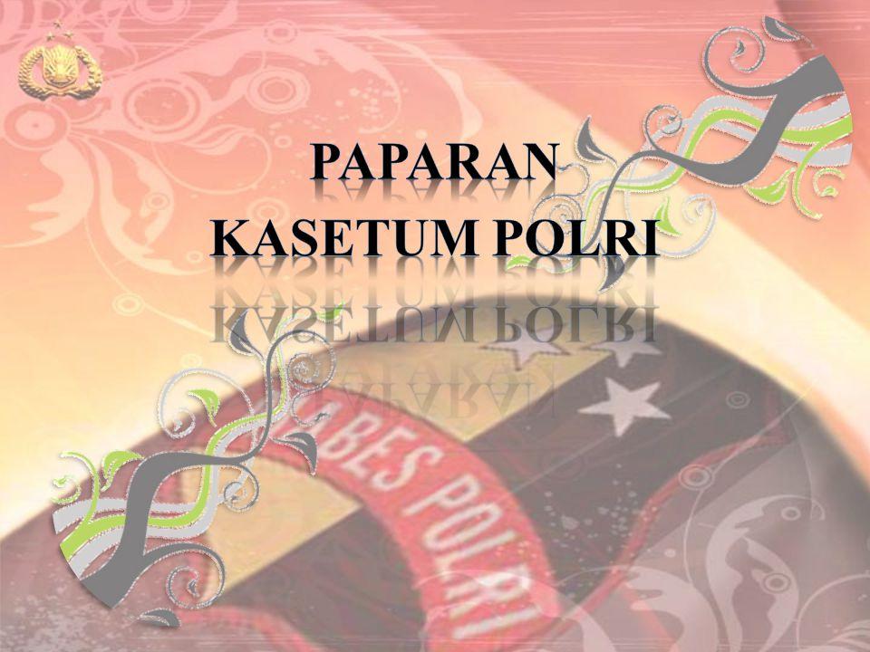 PAPARAN KASETUM POLRI
