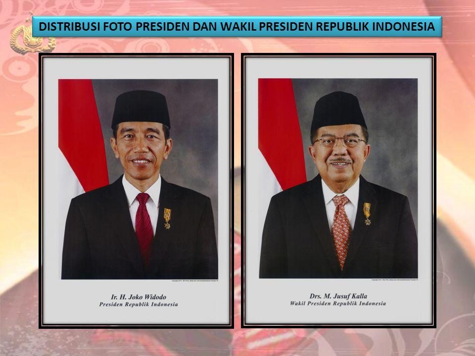 DISTRIBUSI FOTO PRESIDEN DAN WAKIL PRESIDEN REPUBLIK INDONESIA