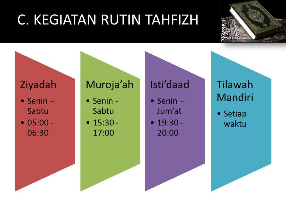 C. KEGIATAN RUTIN TAHFIZH