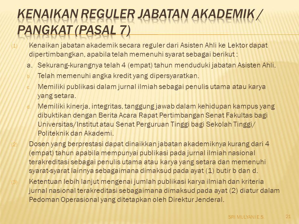 Kenaikan Reguler Jabatan Akademik / Pangkat (pasal 7)