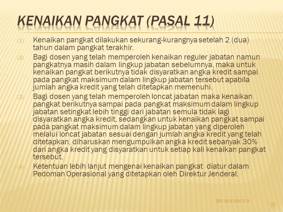 KENAIKAN PANGKAT (pasal 11)