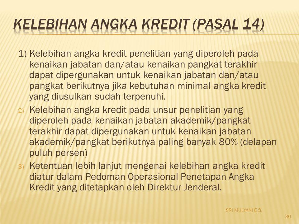 KELEBIHAN ANGKA KREDIT (Pasal 14)