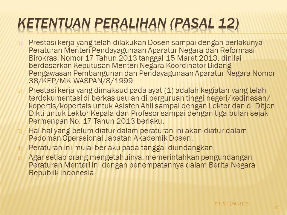 KETENTUAN PERALIHAN (Pasal 12)
