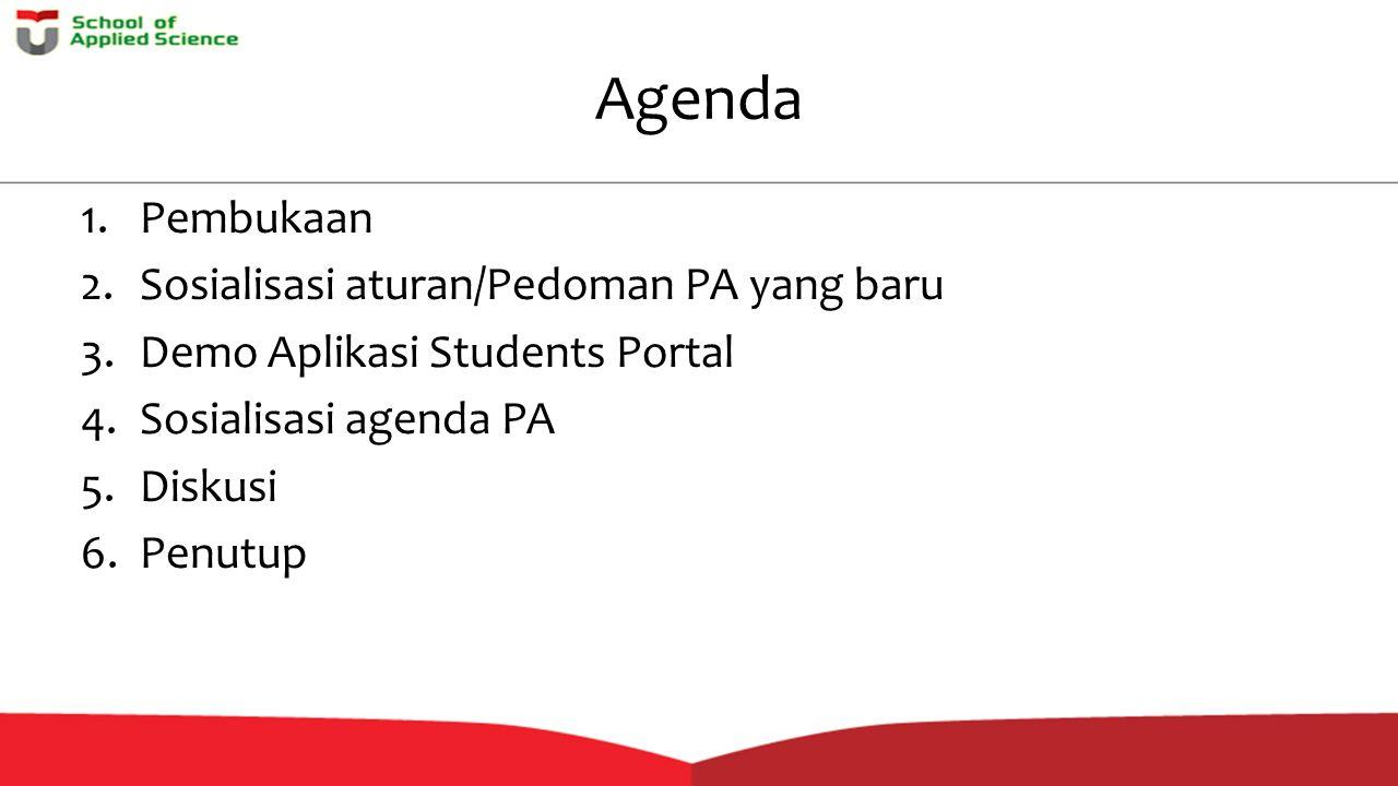 Agenda Pembukaan Sosialisasi aturan/Pedoman PA yang baru