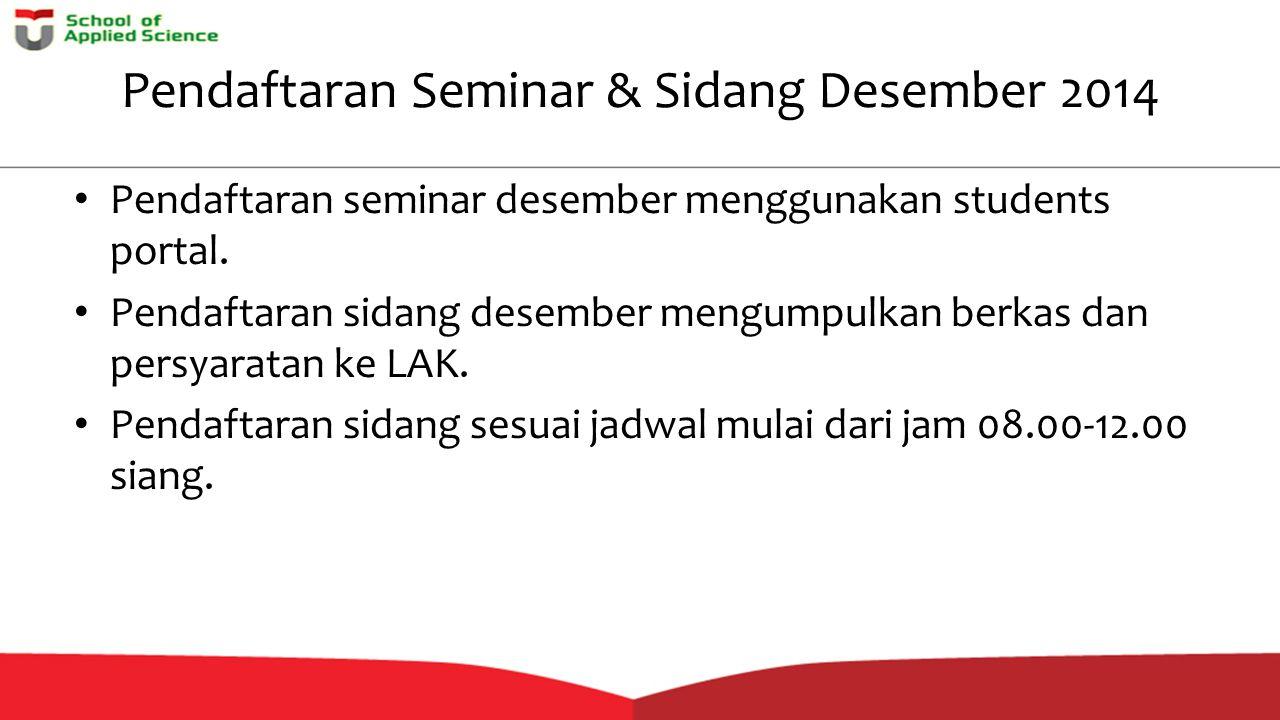 Pendaftaran Seminar & Sidang Desember 2014
