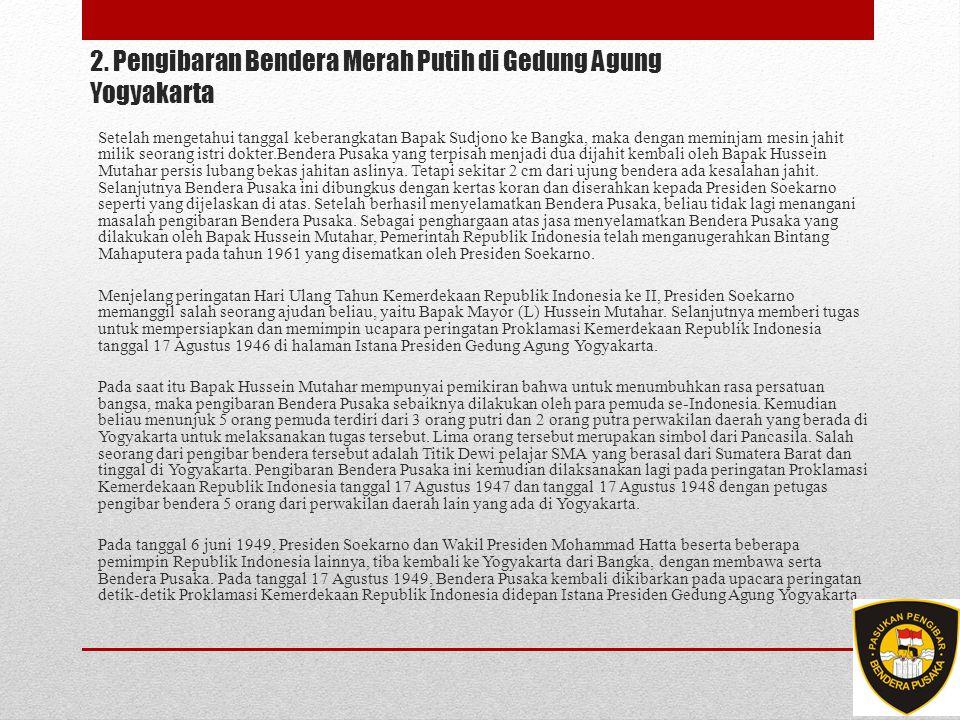 2. Pengibaran Bendera Merah Putih di Gedung Agung Yogyakarta