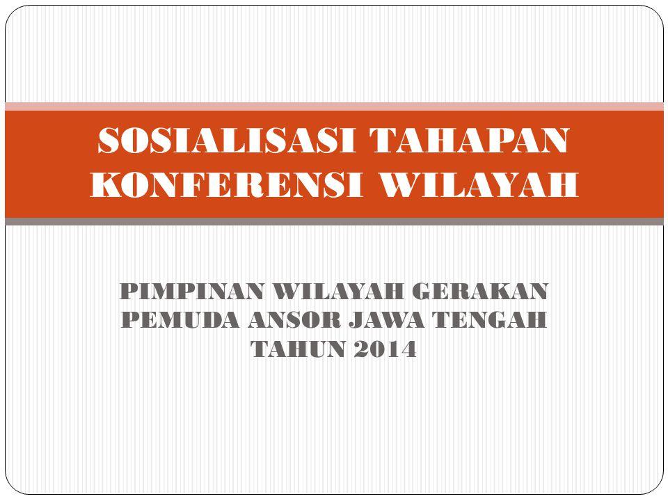 SOSIALISASI TAHAPAN KONFERENSI WILAYAH