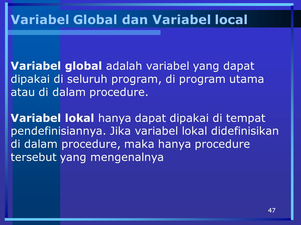 Variabel Global dan Variabel local