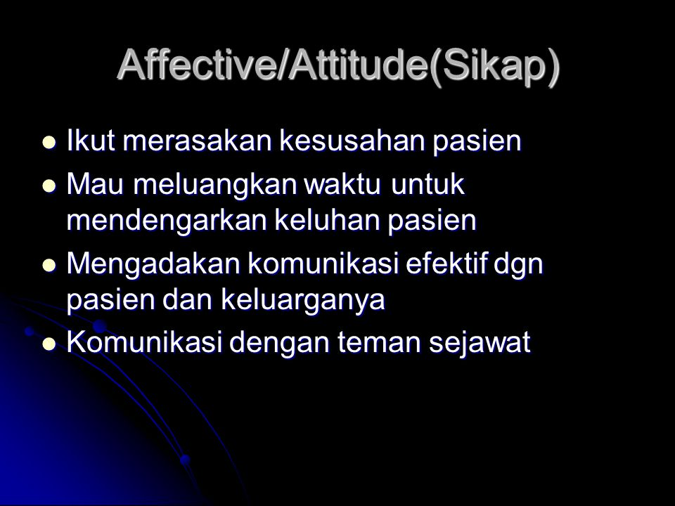 Affective/Attitude(Sikap)