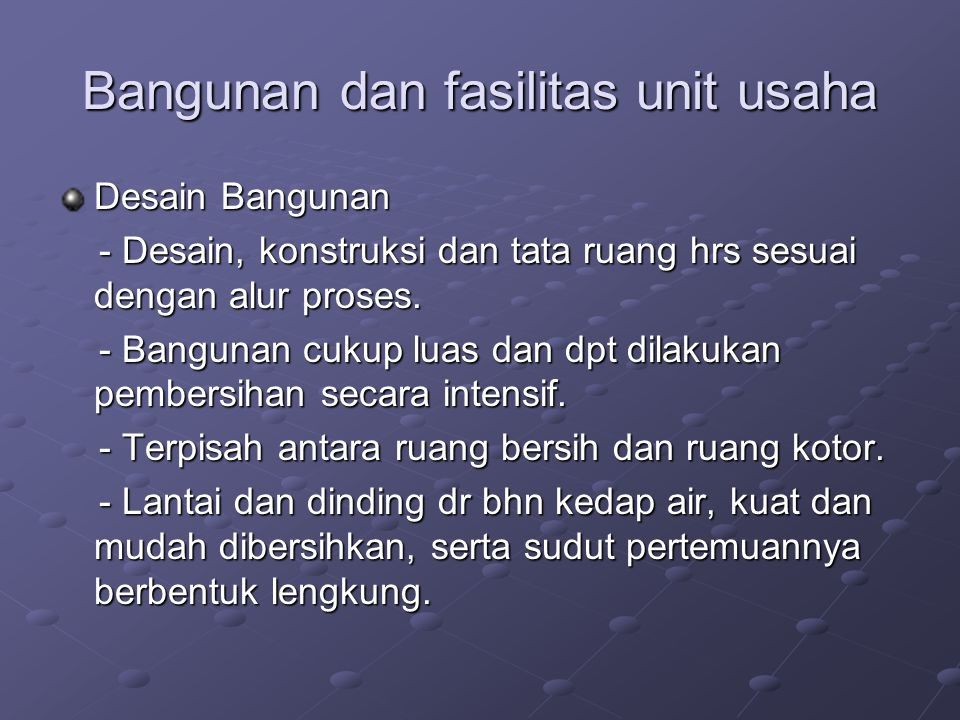 Bangunan dan fasilitas unit usaha