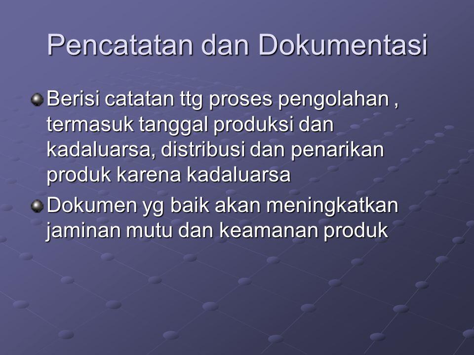 Pencatatan dan Dokumentasi