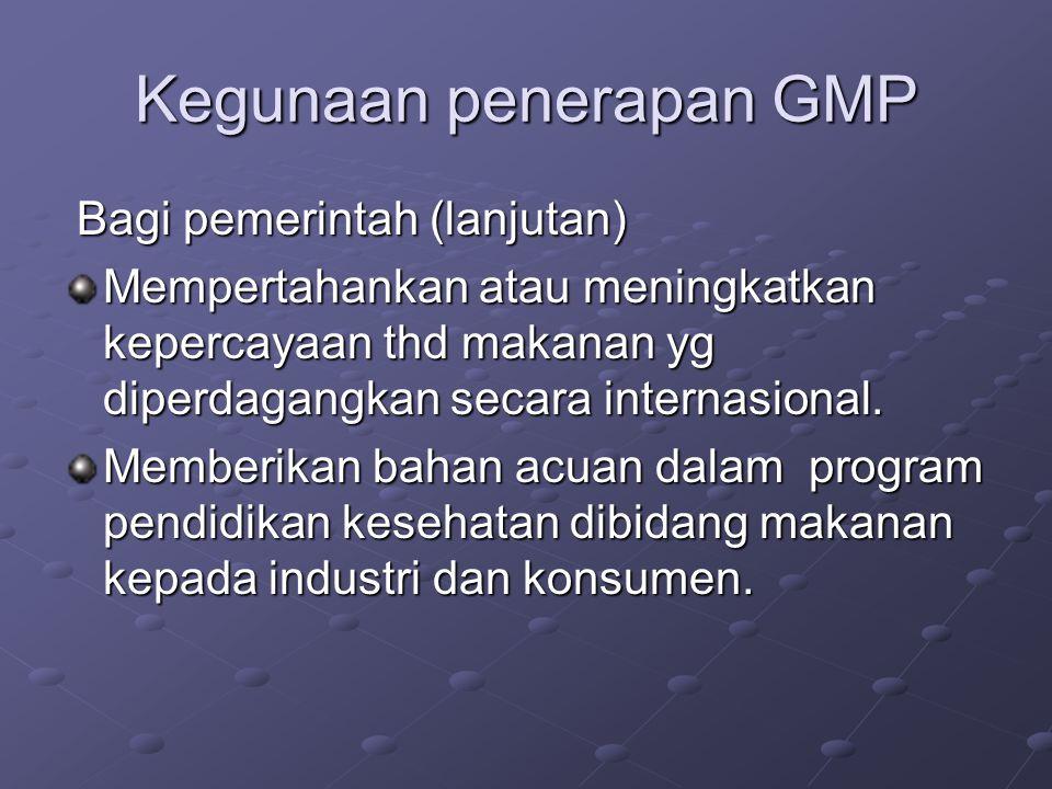 Kegunaan penerapan GMP