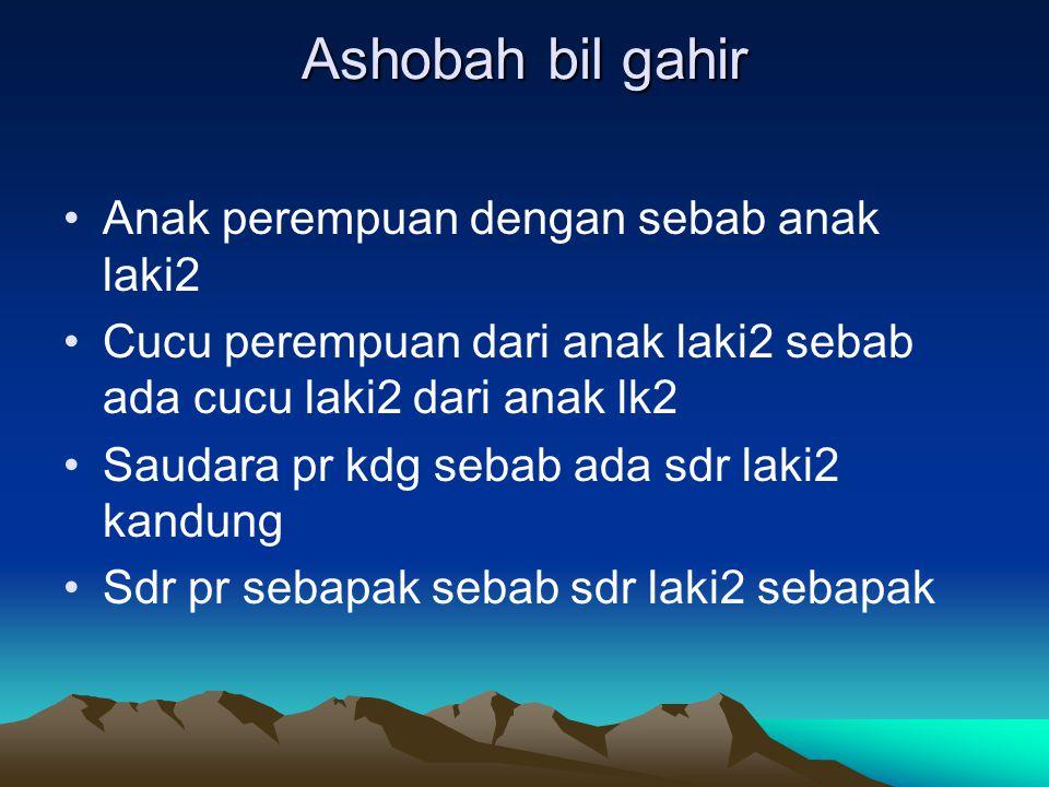 Ashobah bil gahir Anak perempuan dengan sebab anak laki2