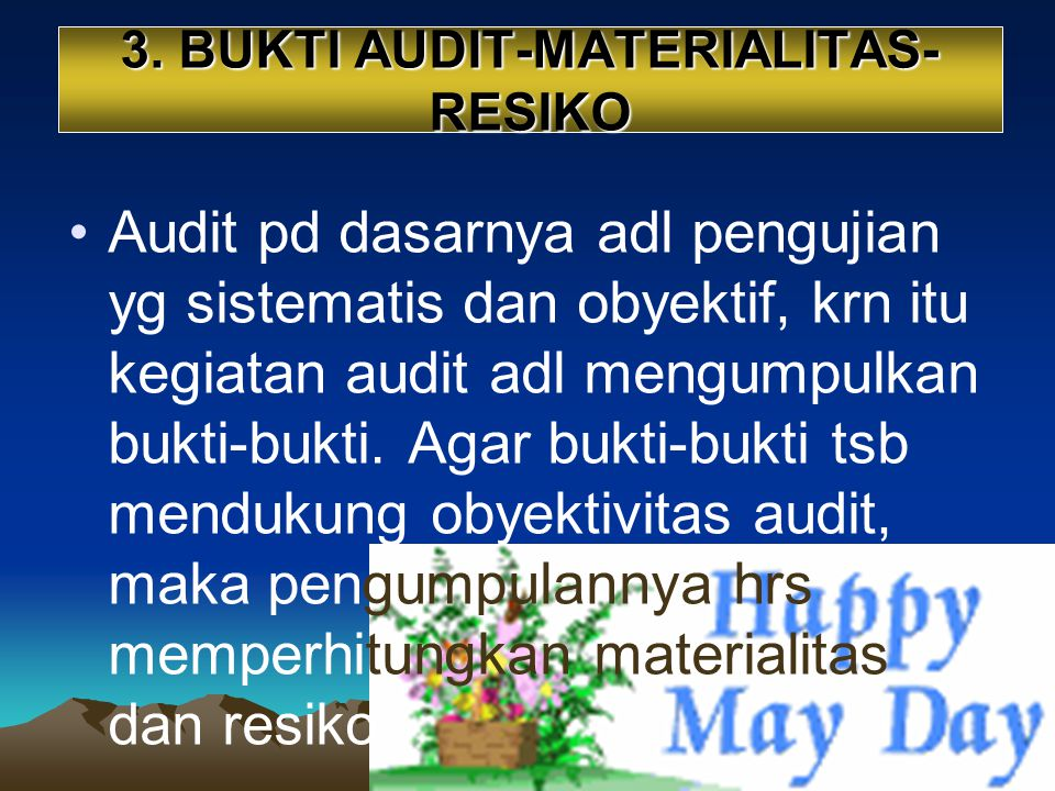 3. BUKTI AUDIT-MATERIALITAS-RESIKO
