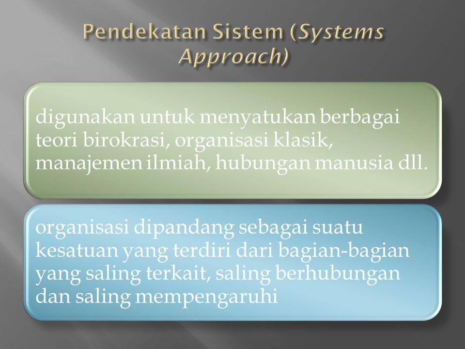 Pendekatan Sistem (Systems Approach)