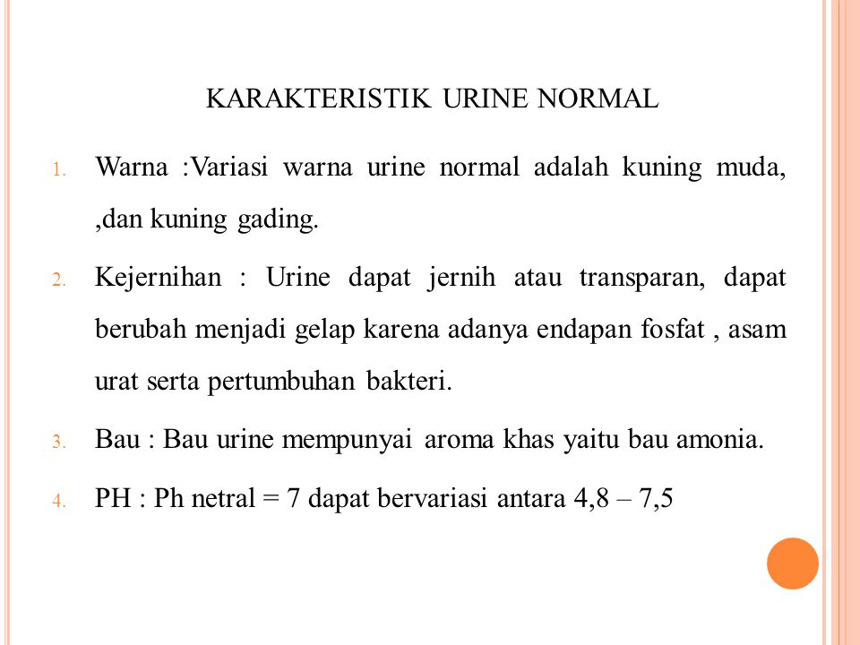 KARAKTERISTIK URINE NORMAL