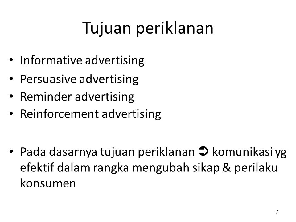 Tujuan periklanan Informative advertising Persuasive advertising