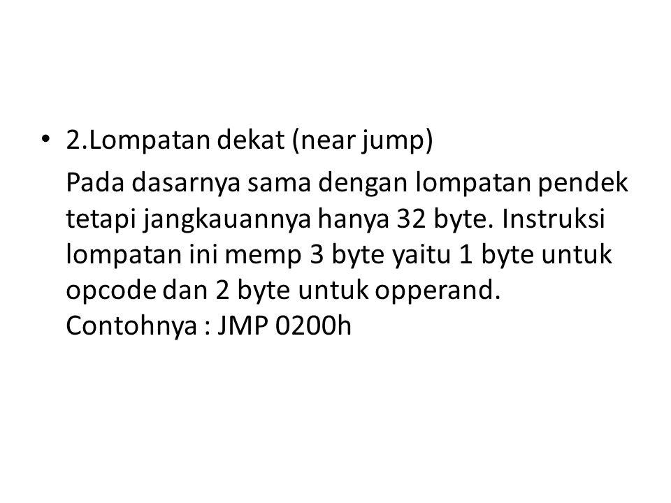 2.Lompatan dekat (near jump)