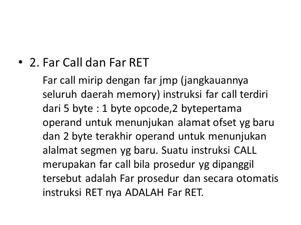 2. Far Call dan Far RET