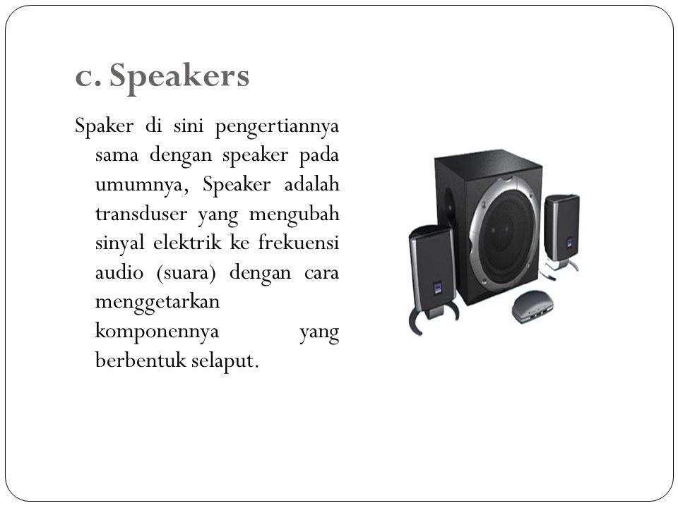 c. Speakers