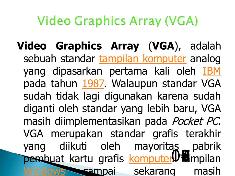 Video Graphics Array (VGA)