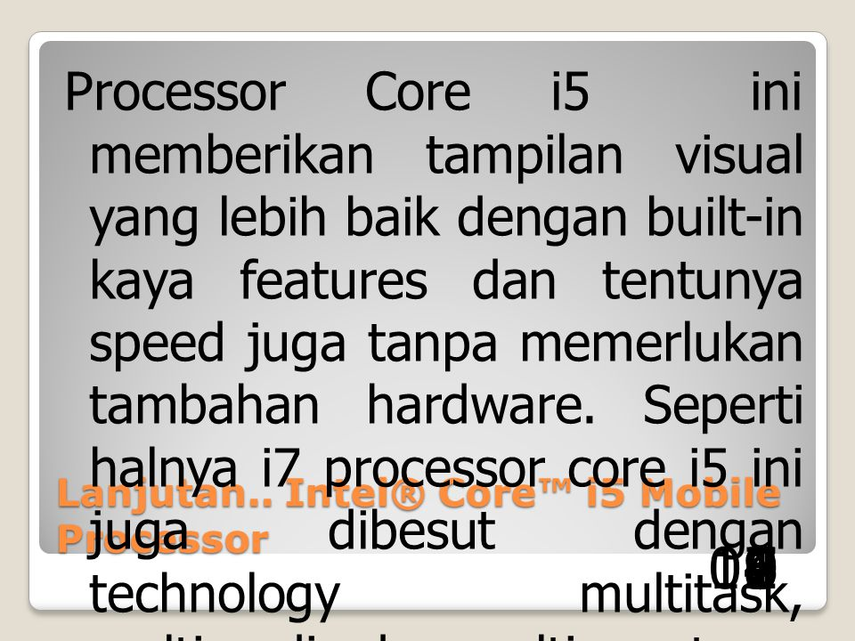 Lanjutan.. Intel® Core™ i5 Mobile Processor