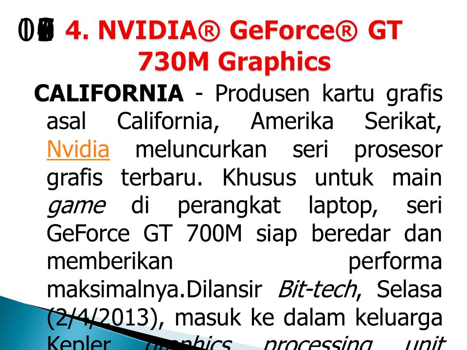 4. NVIDIA® GeForce® GT 730M Graphics