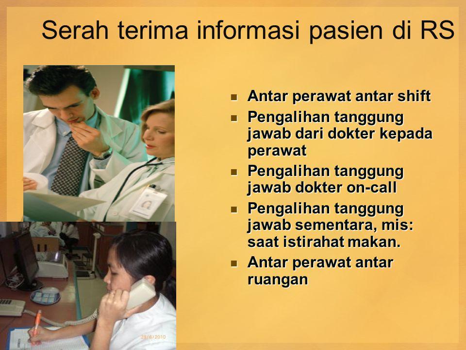 Serah terima informasi pasien di RS