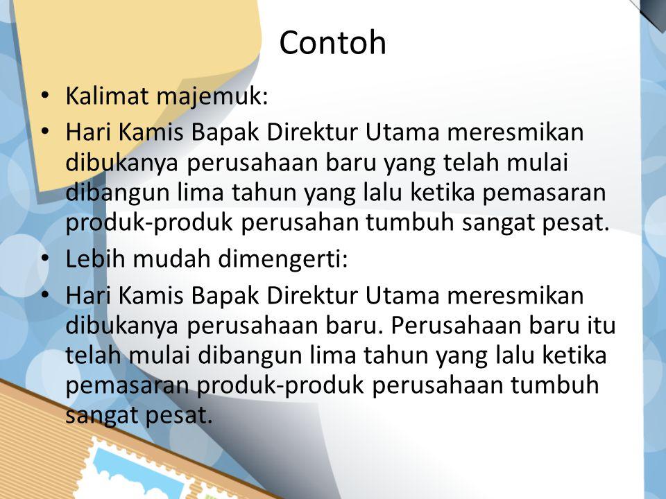 Contoh Kalimat majemuk: